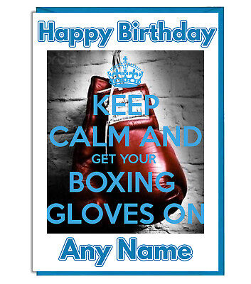 Personalised Boxing Keep Calm Birthday Card Son Daughter Dad