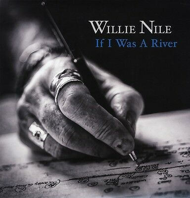 Willie Nile - If I Was A River