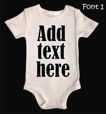 Personalised Custom Unisex Baby Suit One piece. Add your own text.
