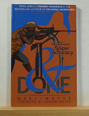 1 and Done 2009 Marc Watts SIGNED Big Game Hunting Sniper Accuracy Africa Rifles