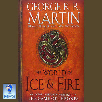 Song Of Ice & Fire #6 - THE WORLD OF ICE AND FIRE - By George RR Martin - CD