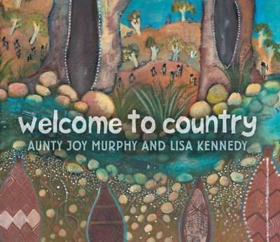 NEW Welcome To Country By Aunty Joy Murphy Hardcover Free Shipping