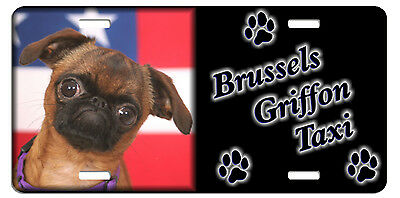 Brussels Griffon smooth  Taxi Line License Plate (( LOW CLEARANCE PRICE ))