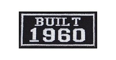Built 1960 Biker Patches Year of Birth Construction Number Motorcycle MC Badge