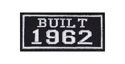 Built 1962 Biker Patches Year of Birth Construction Number Motorcycle MC Badge