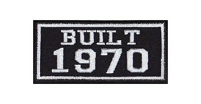 Built 1970 Biker Patches Year of Birth Construction Number Motorcycle MC Badge