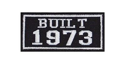 Built 1973 Biker Patches Year of Birth Construction Number Motorcycle MC Badge