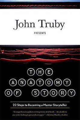 NEW The Anatomy of Story By John Truby Paperback Free Shipping