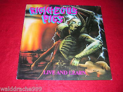 Righteous Pigs - Live and Learn, Nuclear Blast NB012 Vinyl LP 1989