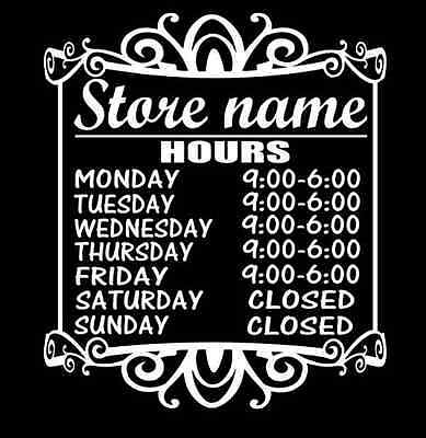Custom FANCY business storefront hours sign decal sticker OUTSIDE OR INSIDE