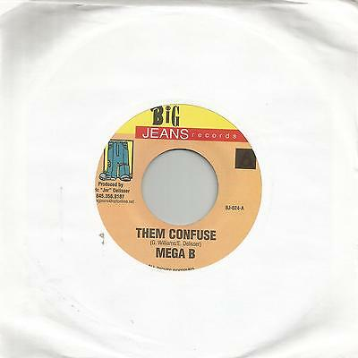 "Mega B - Them Confuse (Big Jeans Records) Reggae 7"" Vg+"