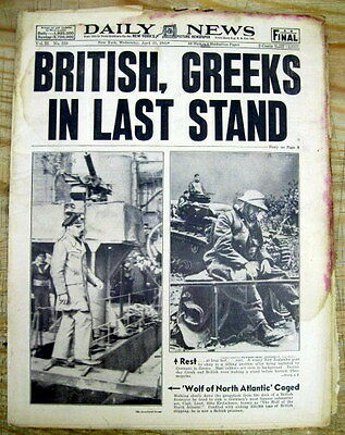 8 1941 WW II NY Daily News newspapers NAZI GERMANY ATTACKS & CONQUERS GREECE