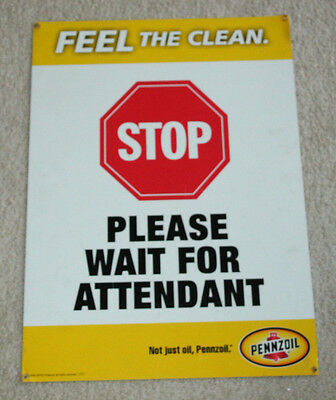 "Pennzoil Tin Sign ""stop"" ""wait For Attendant 23 1/2"" X 17"" Dealer Gas Station"