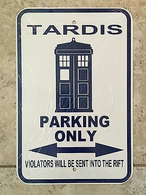 """Dr Who Tardis Parking Only Sign 12"""" X 18"""" Alum"""