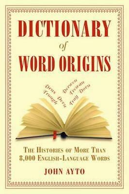 NEW Dictionary of Word Origins By John Ayto Paperback Free Shipping