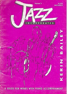 Jazz Incorporated Volume2, for Flute or Recorder. Used Book. Good Condition.