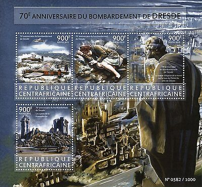 Central African Rep 2015 MNH Dresden Bombing 70th 4v MS WWII World War II Stamps