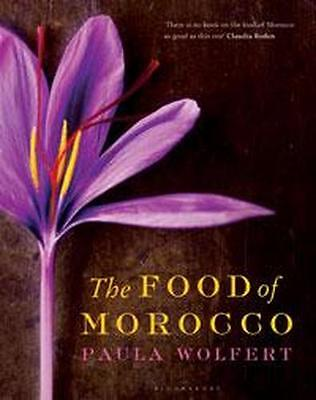 NEW The Food of Morocco By Paula Wolfert Hardcover Free Shipping