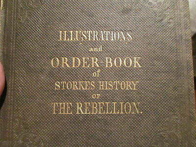 Vintage Illustrations And order Book Storkes History Of The Rebellion Rare Book
