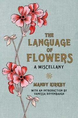 NEW The Language of Flowers By Mandy Kirkby Hardcover Free Shipping