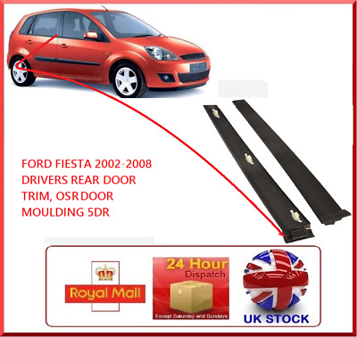 New FORD Fiesta 5 DR 2001-2008 MK6 Drivers Rear Door OSR Black Trim Moulding RH