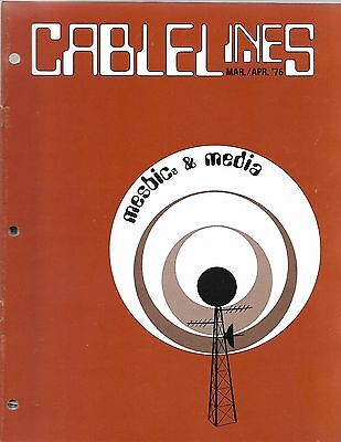 CABLELINES Magazine Mar 1976 Mesbic & Media
