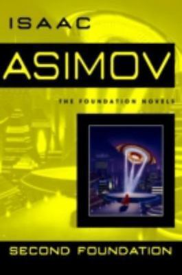 Foundation #3: Second Foundation by Isaac Asimov (1991, Mass Market Paperback)