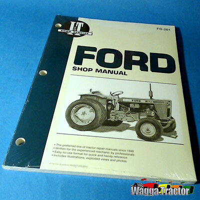 FO201 Workshop Manual Ford Fordson Dexta Major Tractor & 6000 8600 9600 TW10 20