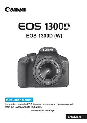 Printed Canon EOS 1300D Digital Camera Instruction Manual / User Guide