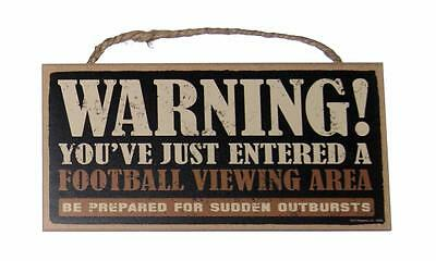 "WARNING! Entered a Football Viewing Area 5"" x 10"" Sports Fan Wood Wall Sign"