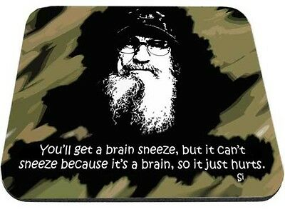 Uncle Si You'll Get A Brain Sneeze Mouse Pad