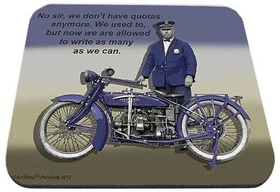 Motorcycle Cop We Don't Have Quota's Mouse Pad
