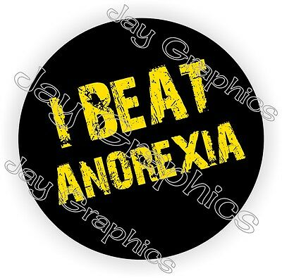 I Beat Anorexia Hard Hat Sticker | Decal Funny Label Helmet Construction Laborer