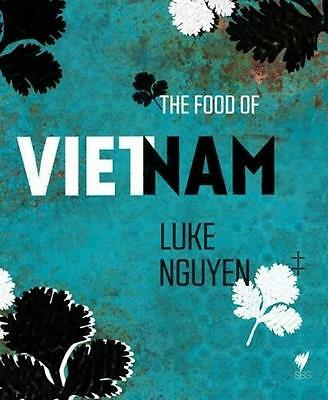 NEW The Food of Vietnam By Luke Nguyen Hardcover Free Shipping