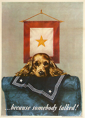 Original Vintage WWII Poster Because Somebody Talked! by Welsey Heyman 1944 Dog