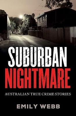 NEW Suburban Nightmare By Emily Webb Paperback Free Shipping