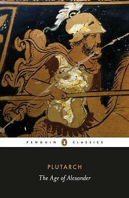 NEW The Age of Alexander By Plutarch Paperback Free Shipping
