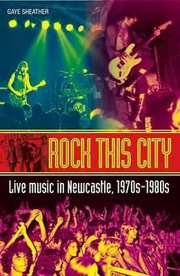 NEW Rock This City By Gaye Sheather Paperback Free Shipping