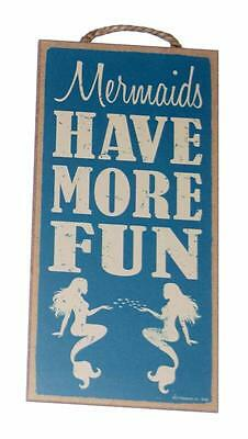 """Mermaids Have More Fun 5"""" x 10"""" Novelty Wood Wall Plaque Sign for Wall"""