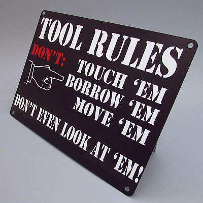 TOOL RULES DONT TOUCH Print On Metal Sign Plaque Garage WorkShop Shed Den