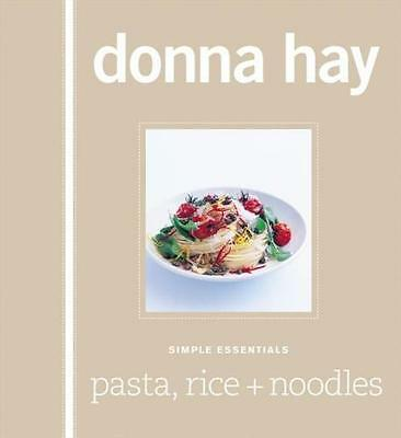 NEW Pasta, Rice and Noodles By Donna Hay Hardcover Free Shipping