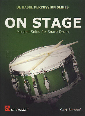 On Stage Musical Solos For Snare Drum Sheet Music Book Gert Bomhof