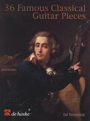 36 Famous Classical Guitar Pieces Solo Sheet Music Book Ed Wennink