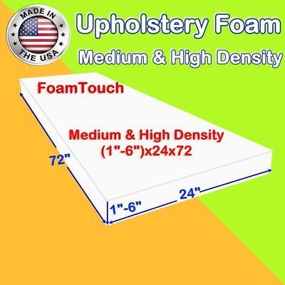 """High and Medium Density by #FoamTouch Upholstery Foam Sheets (1-6)"""" X 24"""" X 72"""""""