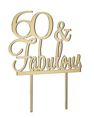 60 & Fabulous Cake Topper - Mirror Gold