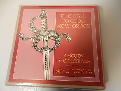 The Call To God's New Order - A Study In Ephesians - Roy C. Putnam Greensboro NC