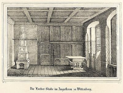 WITTENBERG - AUGUSTEUM - LUTHERSTUBE - Saxonia - Lithografie 1837