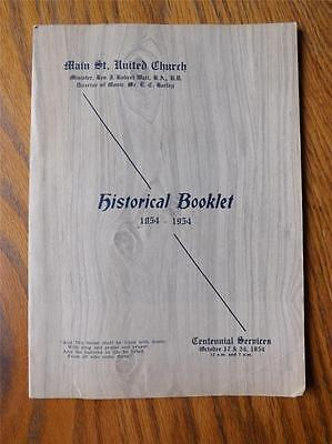 Historical Booklet Main St. United Church Canada 1854-1954 Rev J. Robert Watt