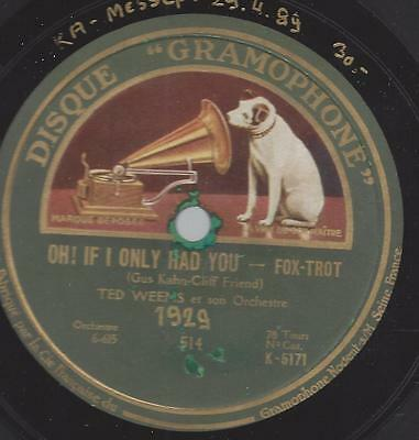 Ted Weems 1929 : Oh! If I had You  - Foxtrot