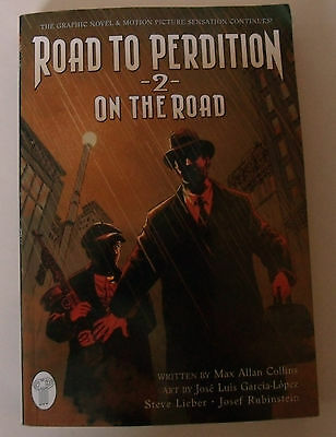 The Road to Perdition Volume 2 On the Road New Graphic Novel Max Allan Collins